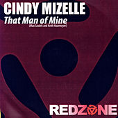 That Man Of Mine (Club Remixes) de Cindy Mizelle