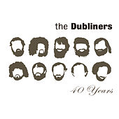40 Years by Dubliners
