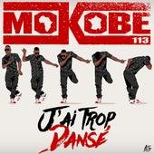 J'ai trop dansé by Mokobé