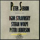 Peter Serkin: Piano Works by Stravinsky/Wolpe/Lieberson by piano Peter Serkin