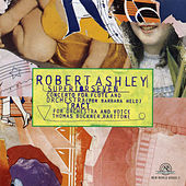 Robert Ashley: Superior Seven/Tract by Various Artists