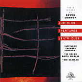 Edwin London: Auricles Apertures Ventricles by Various Artists