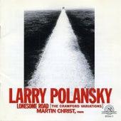 Larry Polansky: Lonesome Road by Larry Polansky