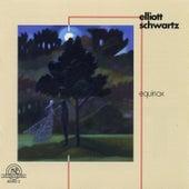 Elliott Schwartz: Equinox by Various Artists