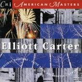 Elliott Carter: Holiday Overture by Jan DeGaetani