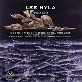 Lee Hyla: Trans by Various Artists
