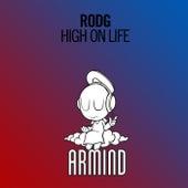 High On Life von Rod G.