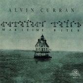 Alvin Curran: Maritime Rites by Alvin Curran