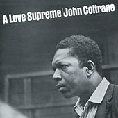 A Love Supreme by John Coltrane