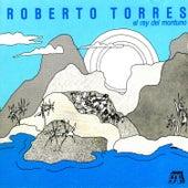 El Rey Del Montuno de Roberto Torres