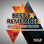 Best of Remember 7 (Compilation Tracks) by Various Artists