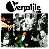 Versatile Funk (Digitally Remastered) by Various Artists