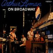 On Broadway (Digitally Remastered) von Arthur Lyman
