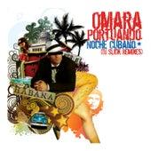 Noche Cubana (DJ Slick Remixes) de Omara Portuondo