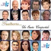 Un Sueño Compartido by Various Artists