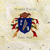Faire Play by Harper Tasche