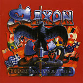 The Eagle Has Landed Pt. II (Live) by Saxon