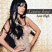 Love High by Laura Jane