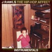 The Hip-Hop Affect (Instrumentals) by J Rawls