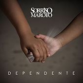 Dependente - Single de Sorriso Maroto