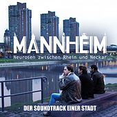 Mannheim: Der Soundtrack einer Stadt (Original Soundtrack) by Various Artists