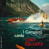 I Campioni canta Tony Dallara by Tony Dallara