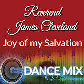 Joy Of My Salvation de Rev. James Cleveland