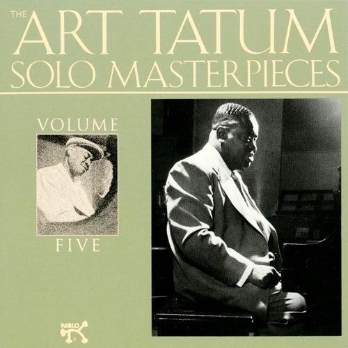 Art Tatum Solo Masterpieces, Vol. 5 by Art Tatum