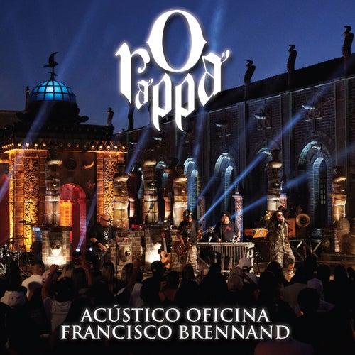 O Rappa - Acústico Oficina Francisco Brennand (Deluxe) de O Rappa