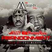 Abandonment (feat. Mozzy & Philthy Rich) - Single by The Mekanix