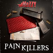 Pain Killers (feat. E Mozzy) - Single von Mozzy