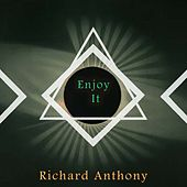 Enjoy It by Richard Anthony
