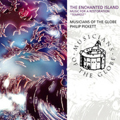 The Enchanted Island - Music For A Restoration