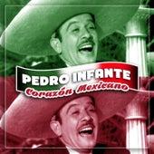 Corazón Mexicano van Pedro Infante