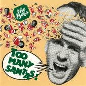 Too Many Santas! von The Bobs