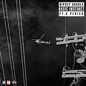 Basic Instinct (feat. G Perico) di Nipsey Hussle