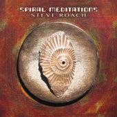 Spiral Meditations by Steve Roach