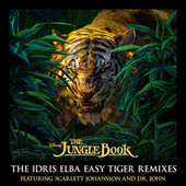 The Jungle Book: The Idris Elba Easy Tiger Remixes de Scarlett Johansson