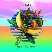 Next To You von L D R U