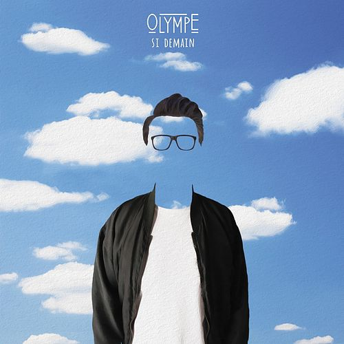 Si demain (Radio Edit) de Olympe