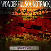 Wonderful Soundtrack by The Carter Family