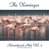 Remastered Hits, Vol. 2 (All Tracks Remastered) de The Flamingos