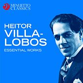 Heitor Villa-Lobos - Essential Works von Various Artists