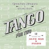 Tango for Two: 12 Tangos for Alto Sax & Piano by Quadro Nuevo