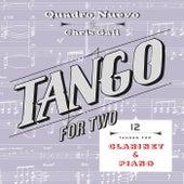 Tango for Two: 12 Tangos for Clarinet & Piano by Quadro Nuevo