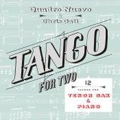 Tango for Two: 12 Tangos for Tenor Sax & Piano by Quadro Nuevo