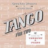 Tango for Two: 12 Tangos for Trumpet & Piano by Quadro Nuevo