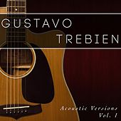 Acoustic Versions, Vol. 1 by Gustavo Trebien