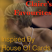 Claire's Favourites 'Inspired By House Of Cards' de Various Artists