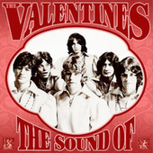 The Sound of the Valentines: Complete Recordings 1966-1970 by Various Artists